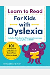 Learn to Read for Kids with Dyslexia: 101 Games and Activities to Teach Your Child to Read Paperback