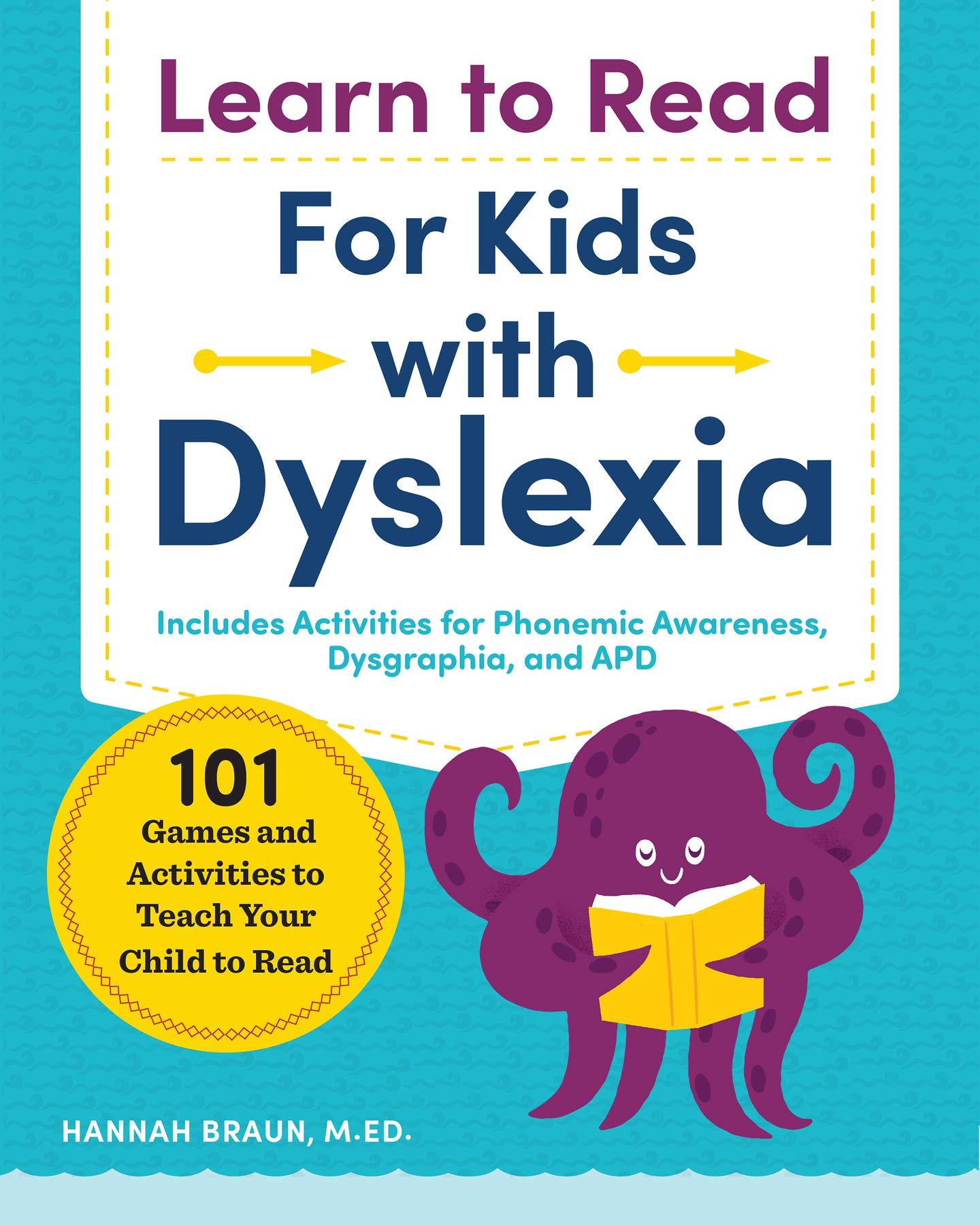 Learn to Read for Kids with Dyslexia: 101 Games and
