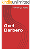 Axel Barbero (French Edition)