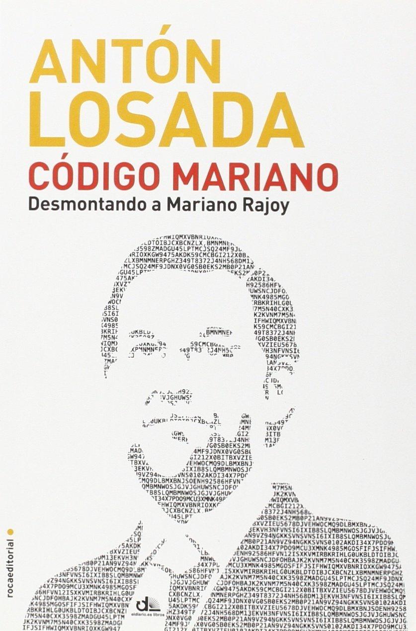 Código Mariano (Eldiario.Es Libros): Amazon.es: Losada, Anton: Libros