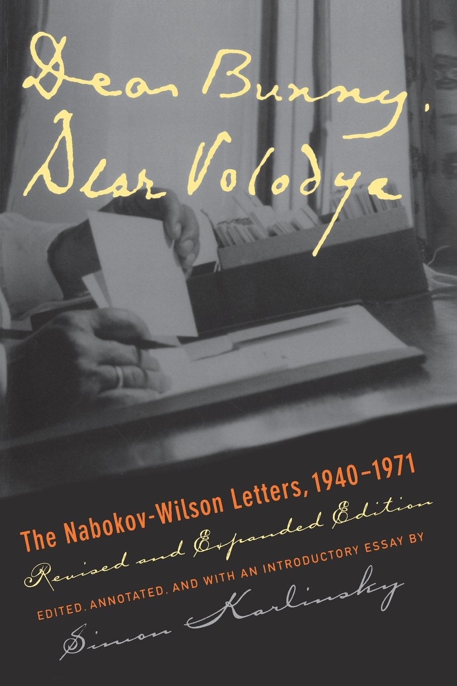 dear bunny dear volodya the nabokov wilson letters 1940 1971 dear bunny dear volodya the nabokov wilson letters 1940 1971 revised and expanded edition simon karlinsky 9780520220805 amazon com books