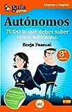 GuiaBurros para Autónomos: Todo lo que debes saber como autónomo (GuíaBurros)