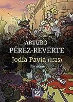 Jodía Pavía (1525): Un