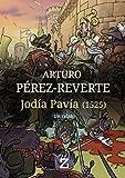 Jodía Pavía (1525): Un relato