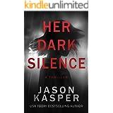 Her Dark Silence: A Thriller