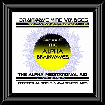 Brainwave Mind Voyages Bmv Series 3 Alpha Brainwaves Cd Alpha