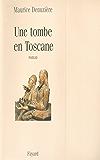 Une tombe en Toscane (Littérature Française)
