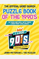 THE OFFICIAL WORD SEARCH PUZZLE BOOK OF THE 1990's: Sit Back and Relax with these Large-Print Challenges Paperback