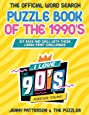 THE OFFICIAL WORD SEARCH PUZZLE BOOK OF THE 1990's: Sit Back and Relax with these Large-Print Challenges (Word Puzzles for the Decades)