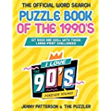 THE OFFICIAL WORD SEARCH PUZZLE BOOK OF THE 1990's: Sit Back and Relax with these Large-Print Challenges