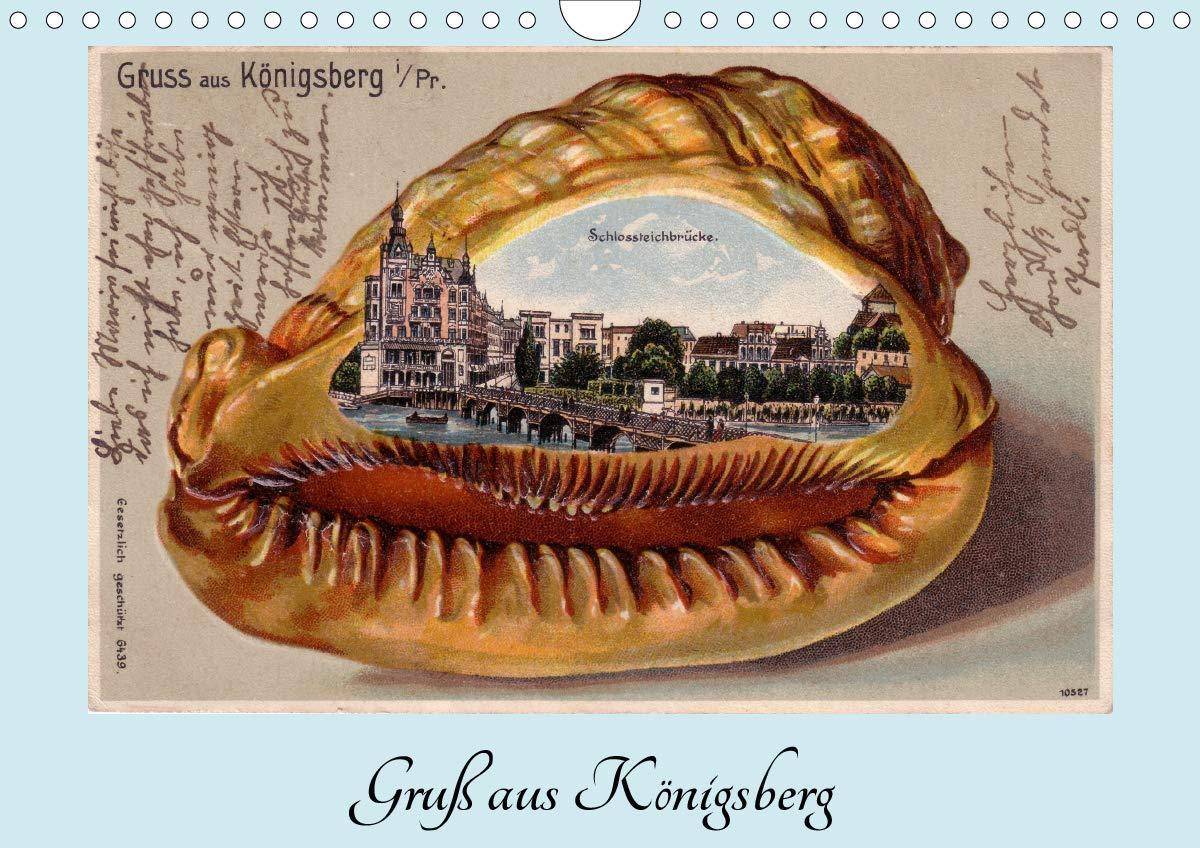 Gruß Aus Königsberg   Historische Ansichtskarten  Wandkalender 2020 DIN A4 Quer