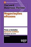 Negociações eficazes (Um guia acima da média - HBR)