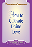 How to Cultivate Divine Love - Booklet