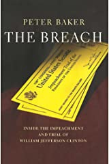 The Breach: Inside the Impeachment and Trial of William Jefferson Clinton Kindle Edition