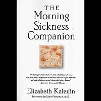 The Morning Sickness Companion (English Edition)