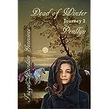 Dead of Winter: Journey 2, Penllyn