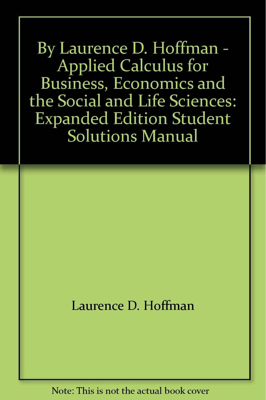 by laurence d hoffman applied calculus for business economics rh amazon com Barnett Calculus for Business Business Calculus Tips