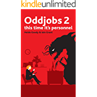 Oddjobs 2: This time it's Personnel