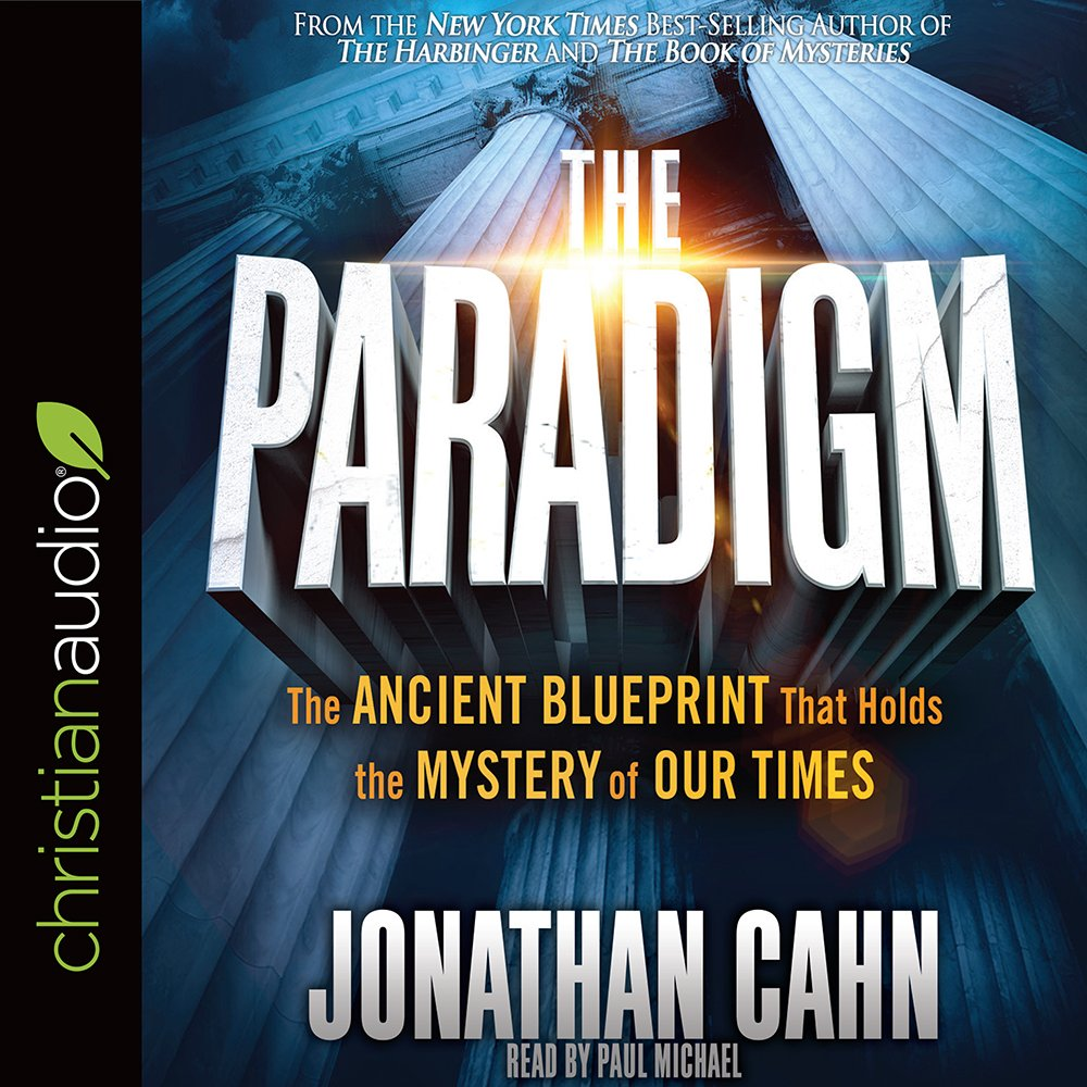 The paradigm the ancient blueprint that holds the mystery of our the paradigm the ancient blueprint that holds the mystery of our times jonathan cahn paul michael 9781545900727 amazon books malvernweather Image collections