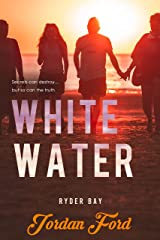 White Water (Ryder Bay Book 6) Kindle Edition