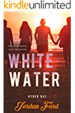 White Water (Ryder Bay Book 6)