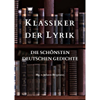Klassiker der Lyrik: Die schönsten deutschen Gedichte