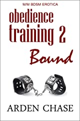 Obedience Training 2: Bound: MM BDSM Erotica Kindle Edition