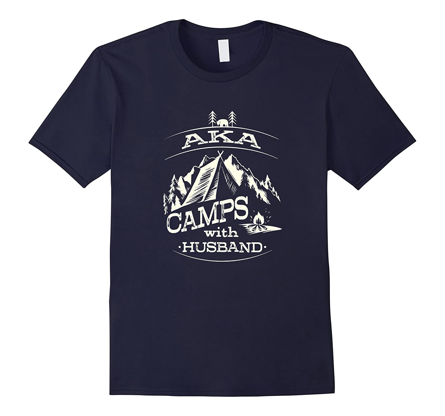 AKA Camps With Husband, Camping, Hiking, Unisex T-shirt