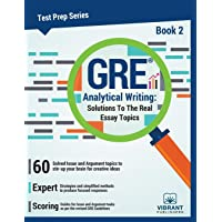 GRE Analytical Writing -- Book 2: Solutions to the Real Essay Topics