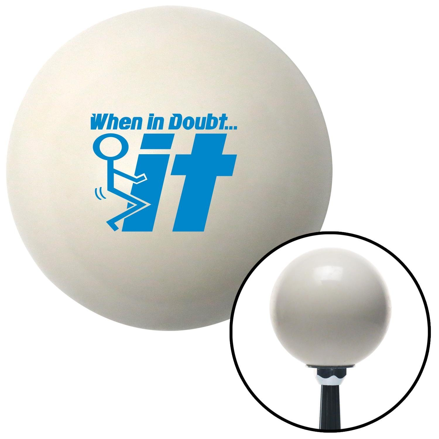 American Shifter 77339 Ivory Shift Knob with M16 x 1.5 Insert Blue When in Doubt