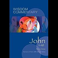 John 1–10 (Wisdom Commentary Series Book 44) (English Edition)