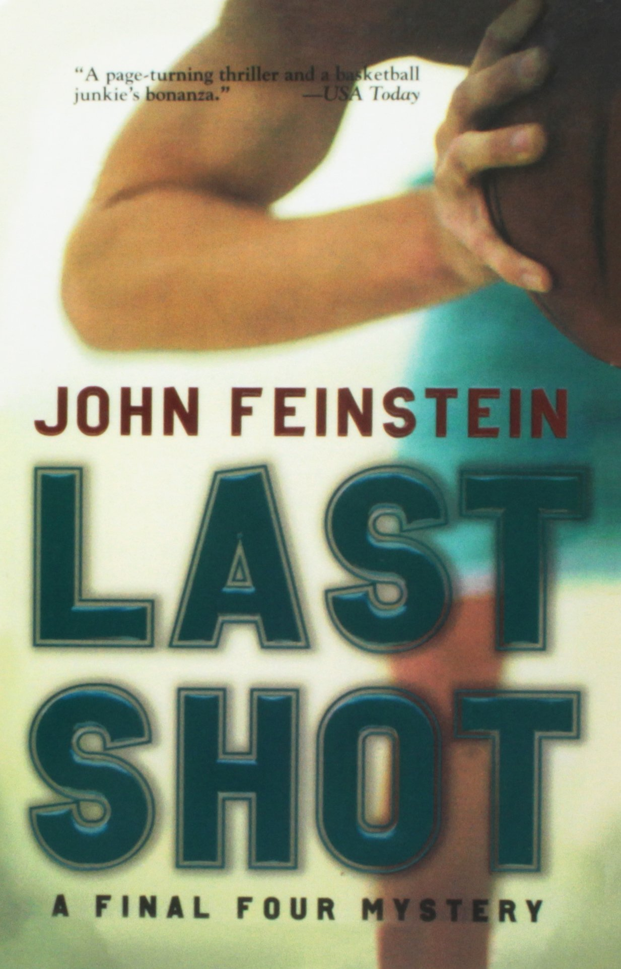 Last Shot: A Final Four Mystery (Final Four Mysteries (PB))