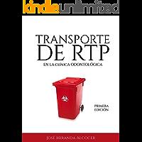 Bioseguridad, manejo y transporte de RTP en la clínica odontológica.