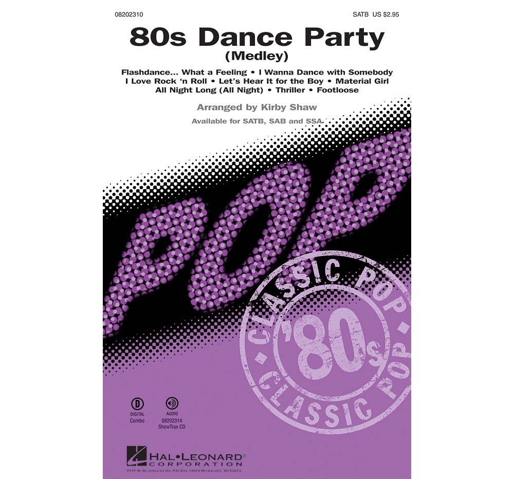 Hal Leonard 80s Dance Party Medley SSA Arranged By Kirby Shaw Sheet Music