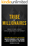 Tribe of Millionaires: What if one choice could change everything?