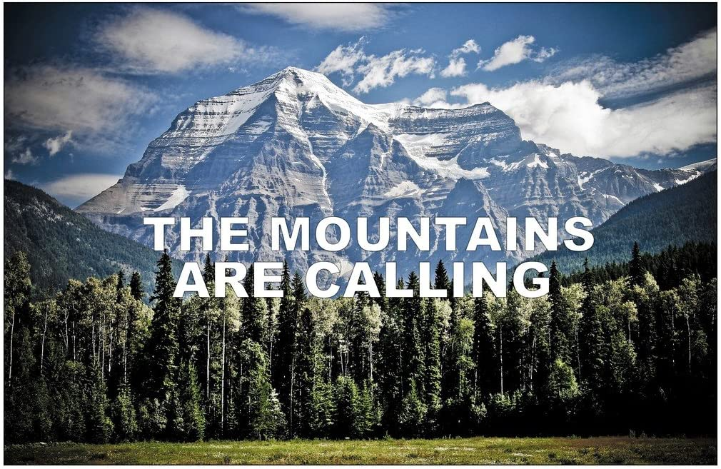 SJC The Mountains are Calling Poster Wall Print|Inspirational Motivational Classroom Home Office Dorm|18 X 12 in|SJC103