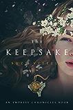 The Keepsake: An Empress Chronicles Book (The Empress Chronicles)
