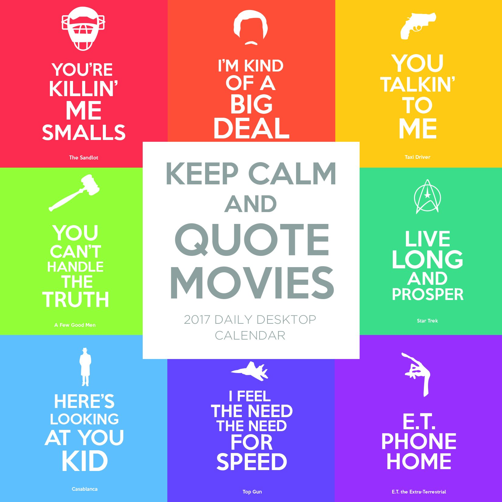2017 Keep Calm And Quote Movies Daily Desktop Calendar Tf