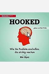 Hooked (German version): Wie Sie Produkte erschaffen, die süchtig machen Audible Audiobook