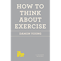 How to Think About Exercise (The School of Life) (English Edition)