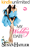 My Wedding Date (The Wedding Whisperer Book 3)