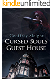 Cursed Souls Guest House