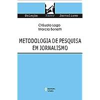 Metodologia de pesquisa em jornalismo