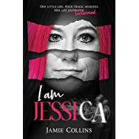 I Am Jessica: A Survivor's Powerful Story of Healing and Hope