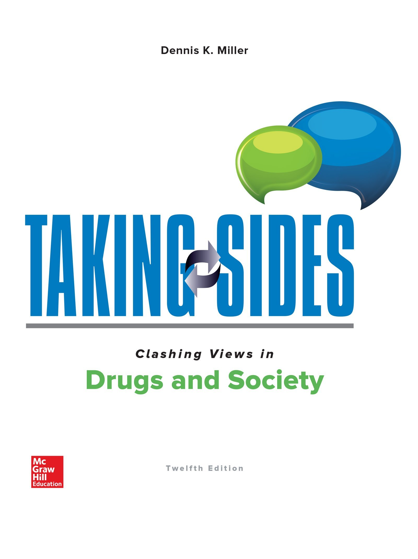 Taking Sides: Clashing Views in Drugs and Society by McGraw-Hill Education
