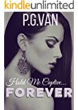 Hold Me Captive...Forever: A Second Chance Romance