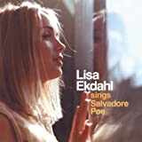 Lisa Ekdahl Sings Salvadore Poe
