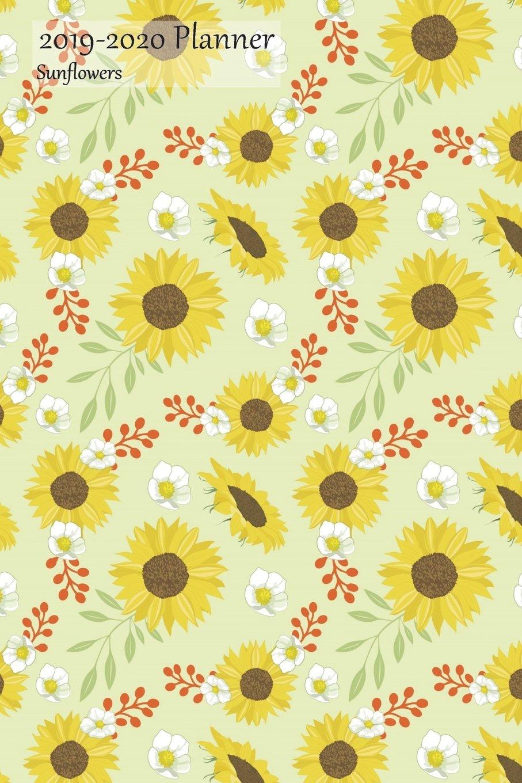 2019-2020 Planner Sunflowers: Medium Academic 2019-20 Agenda ...