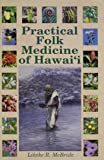 Practical Folk Medicine of Hawaii
