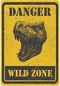 Funny Warning Sign Danger Wild Zone Dinosaur Door Hanging Wall Decor for Home Bar Room Garage Man Cave Boy's Room, 8x12 Inches
